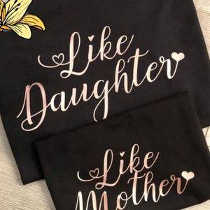 Ladies * Mother & Daughter Tee's